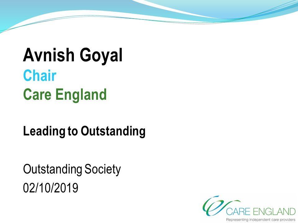 Avnish Goyal, Care England, The Outstanding Society